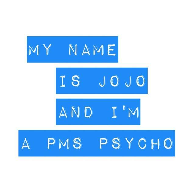 PMS Psycho