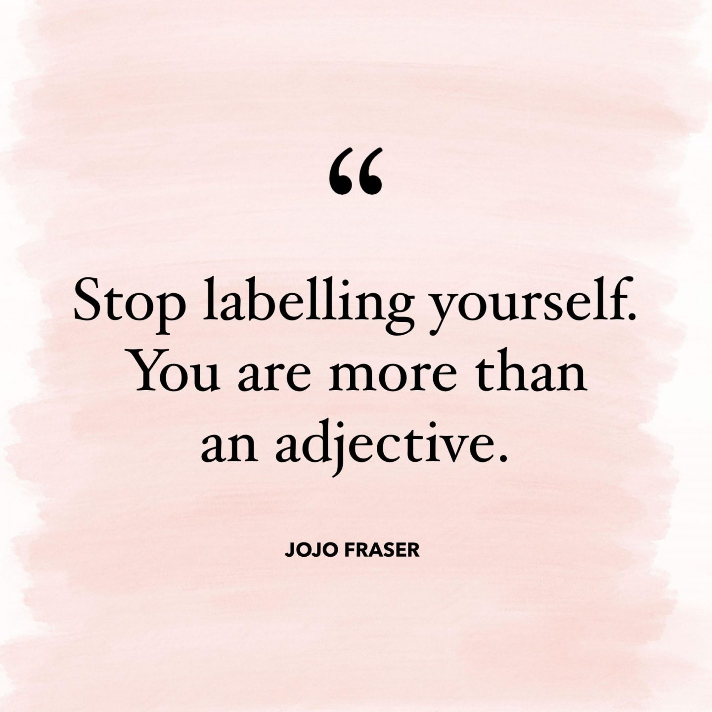 Jojo Fraser - you are more than an adjective
